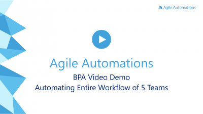 Agile Automations BPA Video Demo